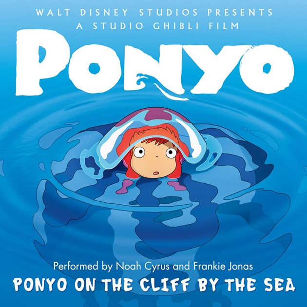 Ponyo On the Cliff By the Sea - Single by Noah Cyrus ...