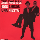 The Two Man Gentlemen Band - Me, I Get High on Reefer