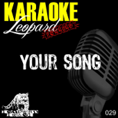 Your Song (In the Style of Ellie Goulding) [Karaoke Version]