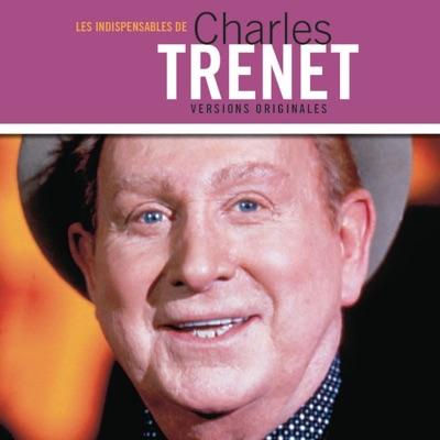 Les indispensables de Charles Trenet - Charles Trénet