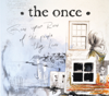 You're My Best Friend - The Once