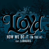 "How We Do It ""In The A"" (feat. Ludacris)- Single"