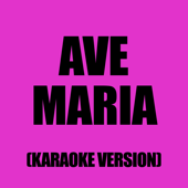 Ave Maria (Karaoke Version)