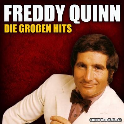 Freddy Quinn - Die grossen Hits - Freddy Quinn