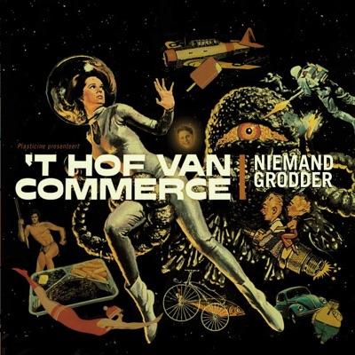 Niemand Grodder - Single - 't Hof Van Commerce