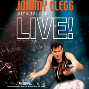 Johnny Clegg & Savuka - Live In Paris - Johnny Clegg & Savuka - Johnny Clegg & Savuka