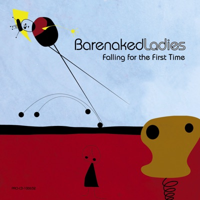 Falling for the First Time - Single - Barenaked Ladies