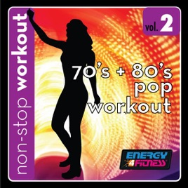 70's & 80's Pop Workout Music 2 (137-144BPM Music for Fast Walking,  Running, Cardio) [Non-Stop Mix] by Workout Music By Energy 4 Fitness