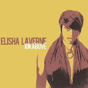 Elisha La'Verne - Can't Hide