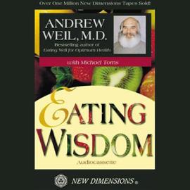 Eating Wisdom (Unabridged) audiobook