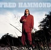 Fred Hammond - Thank You (I Won't Complain)