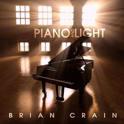 Piano and Light (Bonus Track Version) - Brian Crain album