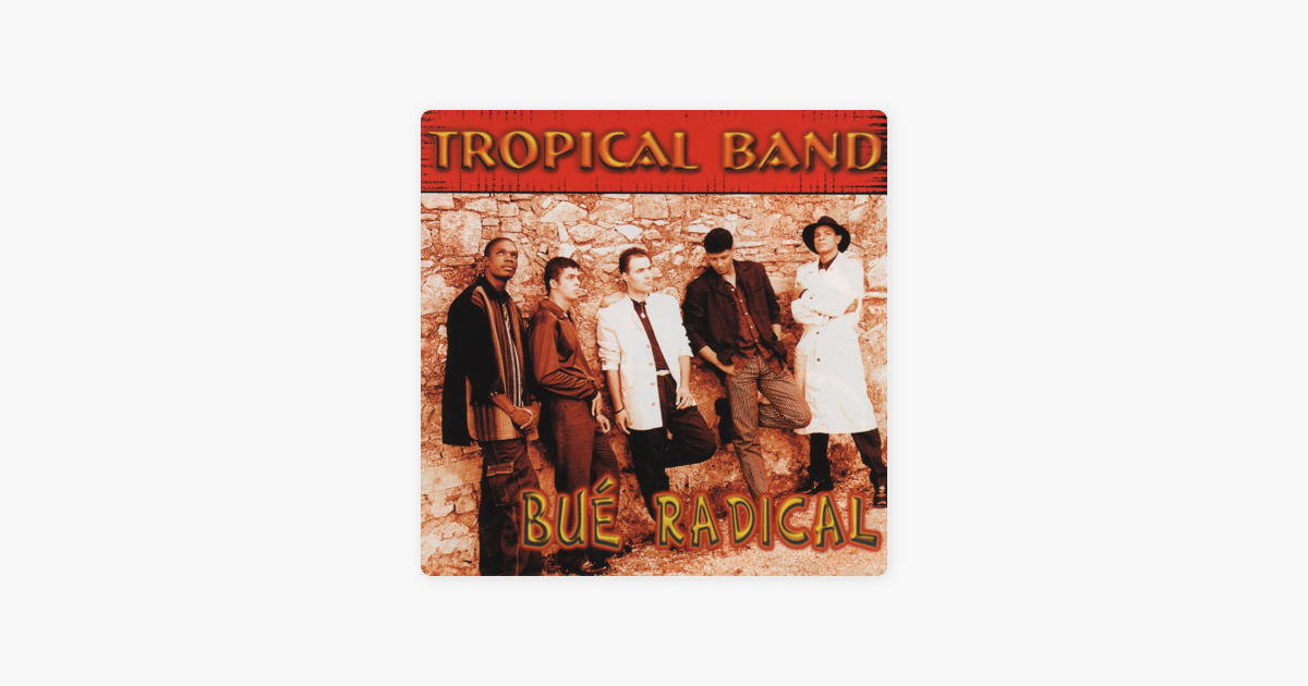‎Bué Radical de Tropical Band