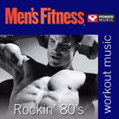Men's Fitness - Rockin' 80's: 45 Min Non-Stop Workout (128-130 bpm Perfect for Strength Training, Moderate Paced Walking, Elliptical, Cardio Machines and General Fitness)