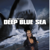 Deep Blue Sea (Music from the Motion Picture) - Various Artists