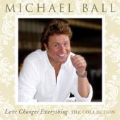 Love Changes Everything - The Collection