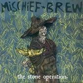Mischief Brew - Stuff's Weird