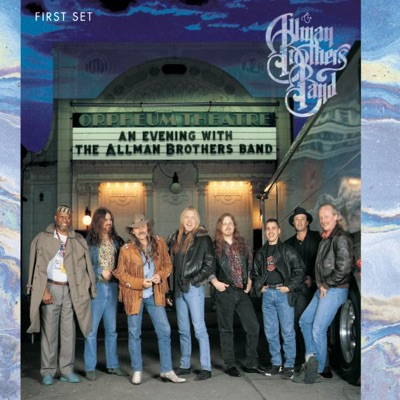 An Evening with The Allman Brothers Band: First Set (Live) - The Allman Brothers Band