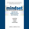 Carol Dweck - Mindset: The New Psychology of Success (Unabridged)  artwork