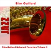 Slim Gaillard - Make It Do