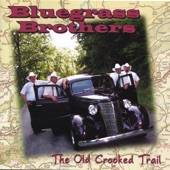 Bluegrass Brothers - The Old Crooked Trail