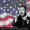 Martin Luther King Jr. - Speeches by Martin Luther King: The Ultimate Collection artwork