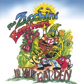The Zucchini Brothers - Bein' a Kid