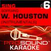 Sing Soprano - Whitney Houston, Vol.6 (Karaoke Performance Tracks) - ProSound Karaoke Band