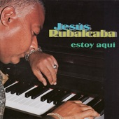 Jesús Rubalcaba - Descarga Cubana