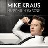 Mike Kraus - Happy Birthday Song artwork