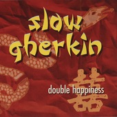 Slow Gherkin - Thumbs Down to Generation X