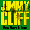Jimmy Cliff - Many Rivers To Cross illustration
