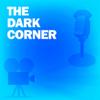 Lux Radio Theatre - The Dark Corner: Classic Movies on the Radio  artwork