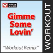 Gimme Some Lovin' (137 BPM Workout Remix)