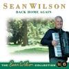 Back Home Again - The Sean Wilson Collection, Vol. 6