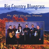Big Country Bluegrass - Crossing the River of Jordan