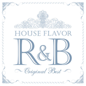 House Flavor R&B Original Best