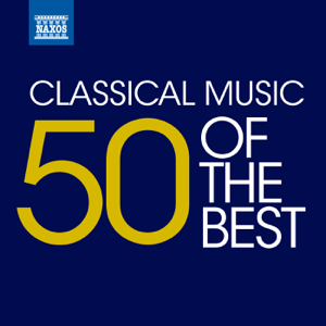 Various Artists - Classical Music: 50 of the Best