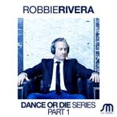 Dance Or Die Series, Pt. 1 - EP