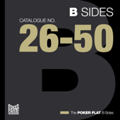 The Poker Flat B Sides - Chapter Two (The Best of Catalogue 26-50)