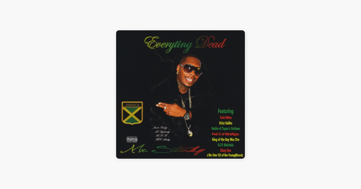 Everyting Dead by Mr  Stinky