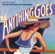 Cole Porter, Patti LuPone, Howard McGillin & Bill McCutcheon - Anything Goes (1987 New Broadway Cast Recording)