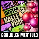 Gør Julen mer' fuld (feat. Kalle Pimp)