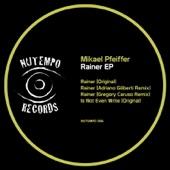 Mikael Pfeiffer - Rainer (Adriano Giliberti Remix)
