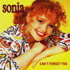 Sonia - Can't Forget You (Extended Version) artwork