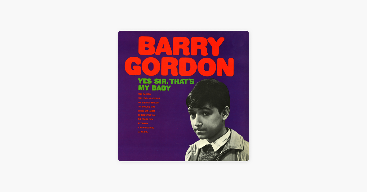 Yes Sir, That\'s My Baby by Barry Gordon on iTunes