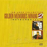 Golden Memories Minang 2 - Ian Anas - Ian Anas