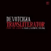 DeVotchKa - Transliterator