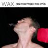 Wax - Right Between the Eyes portada