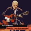 João Gilberto Best Of Live (Remastered) - João Gilberto